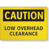 Caution Low Overhead Clearance