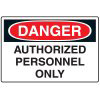 Danger Authorized Personnel Only